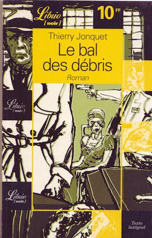 le bal des débrsi dans la collection Librio